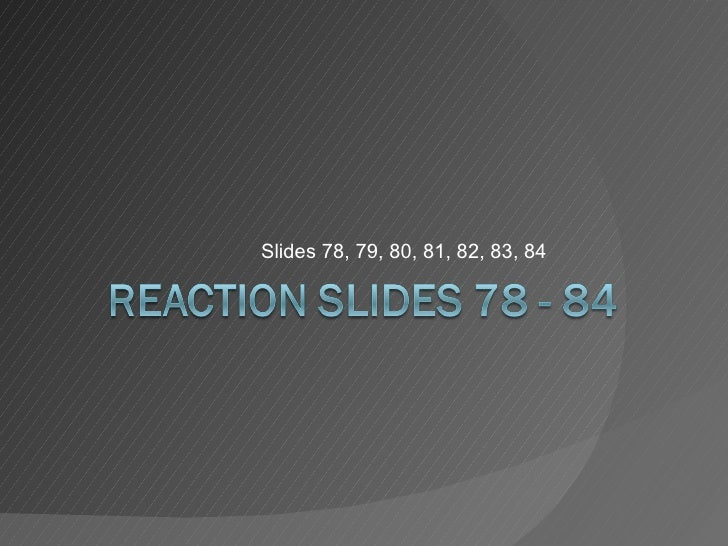 Slides 78, 79, 80, 81, 82, 83, 84
