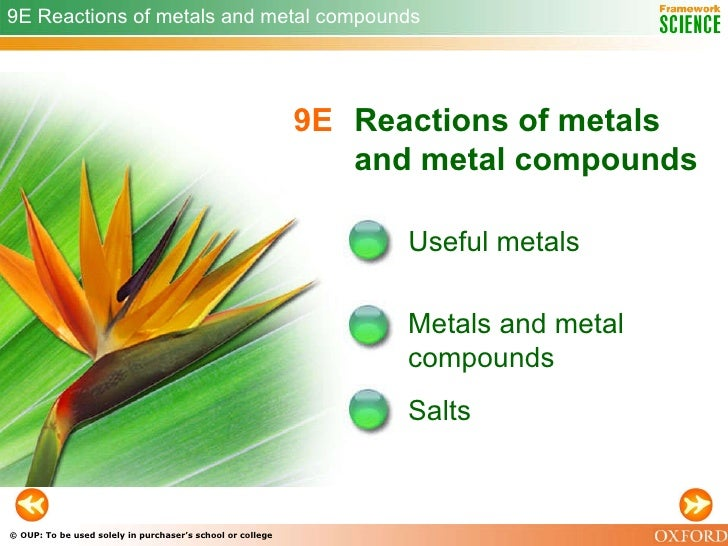 9E   Reactions of metals and metal compounds Useful metals Metals and metal compounds 9E Reactions of metals and metal com...