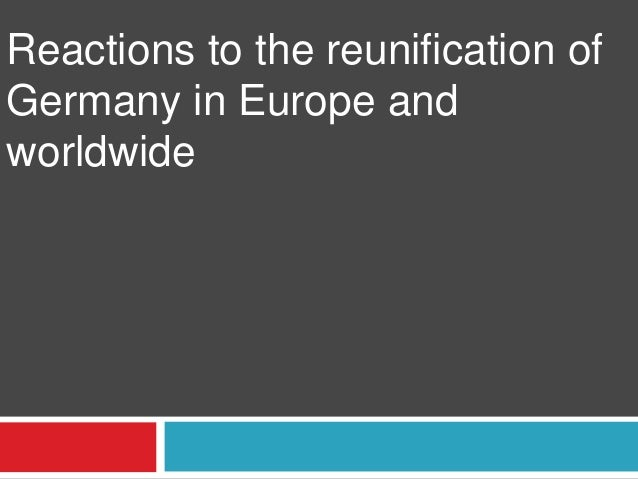 Reactions to the reunification of Germany in Europe and worldwide