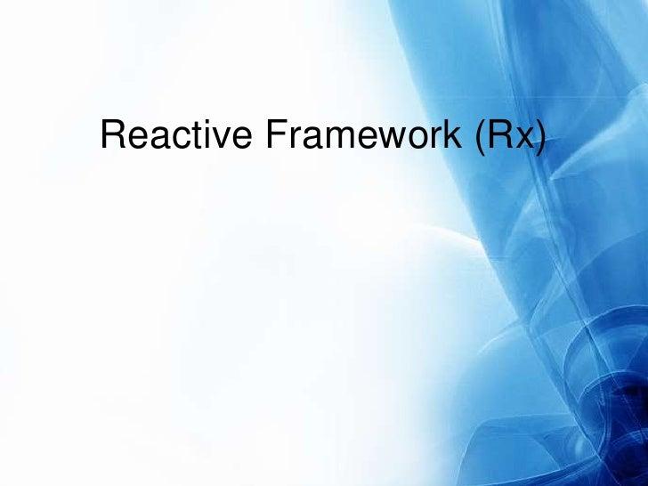 Reactive Framework (Rx)<br />