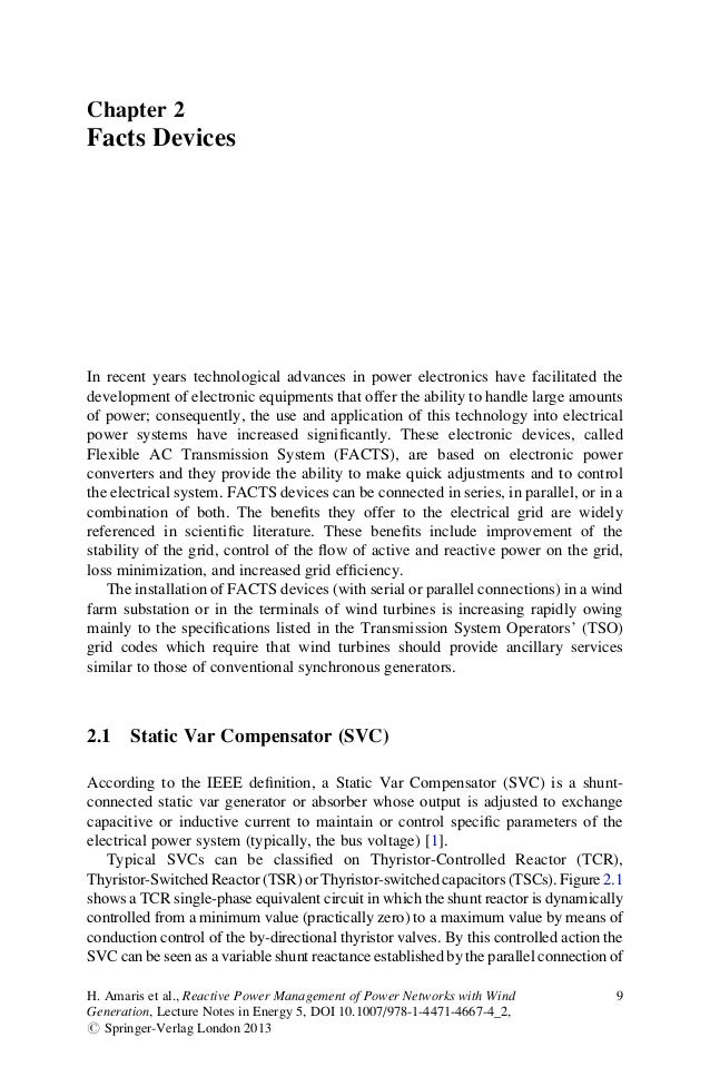 Chapter 2Facts DevicesIn recent years technological advances in power electronics have facilitated thedevelopment of elect...