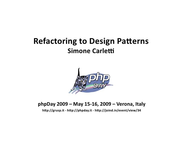 Refactoring to Design Patterns (phpDay 2009)