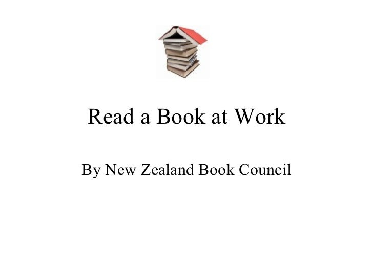 Read a Book at Work By New Zealand Book Council