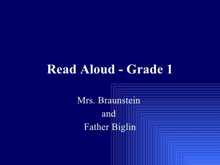 Read Aloud - Grade 1 Mrs. Braunstein  and  Father Biglin