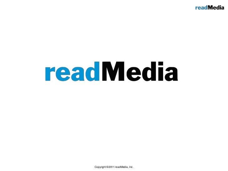 Copyright ©2011 readMedia, Inc.