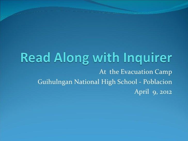 At the Evacuation CampGuihulngan National High School - Poblacion                              April 9, 2012