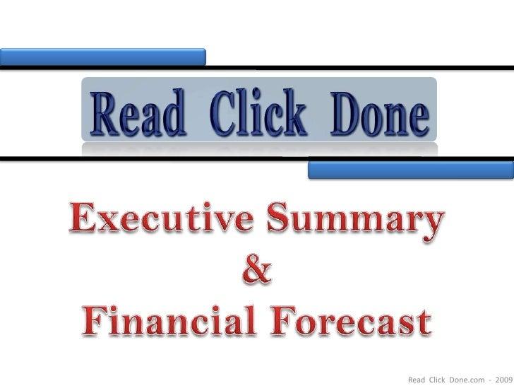 Read Click Done Executive Summary & Forecasts