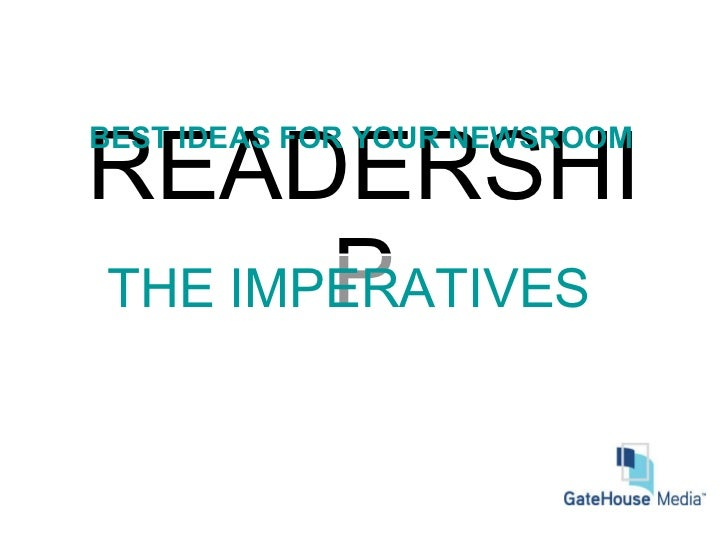 READERSHIP THE IMPERATIVES BEST IDEAS FOR YOUR NEWSROOM