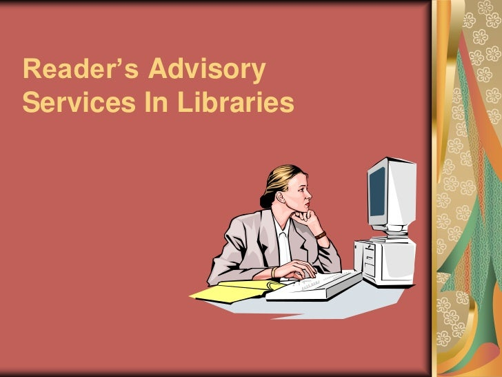 Reader's AdvisoryServices In Libraries