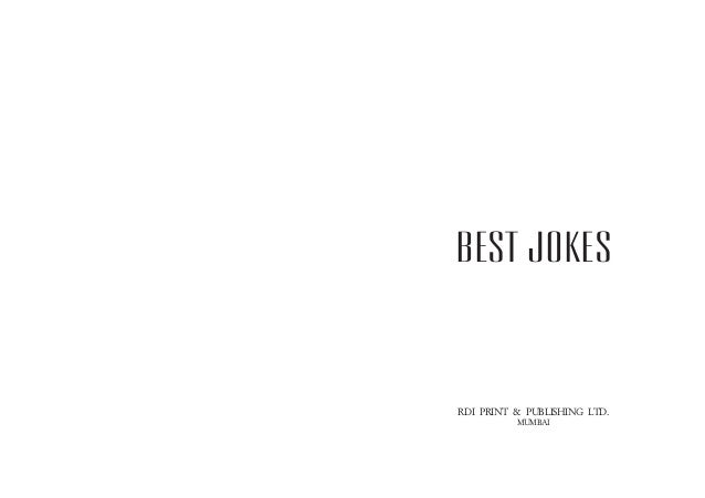 Best Jokes  RDI PRINT & PUBLISHING LTD. MUMBAI
