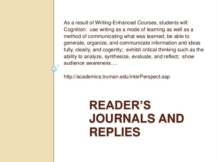 As a result of Writing-Enhanced Courses, students will:<br />Cognition:  use writing as a mode of learning as well as a me...