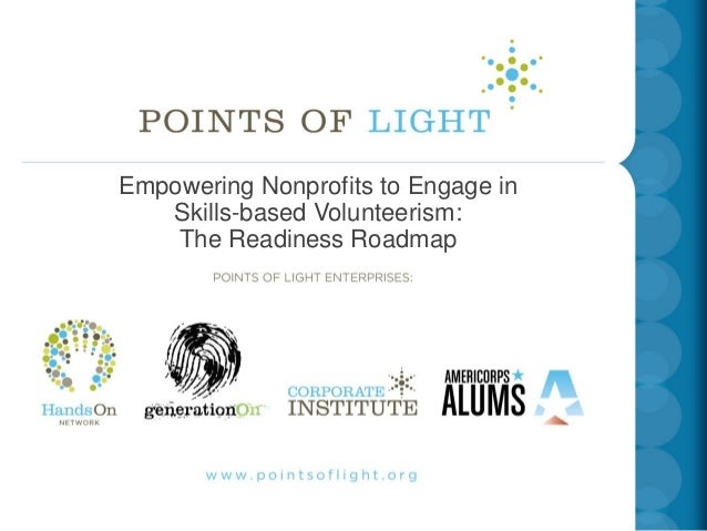 INSERT TITLE SLIDEEmpowering Nonprofits to Engage in   COMINGVolunteerism:                FROM HEIDI   Skills-based    The...