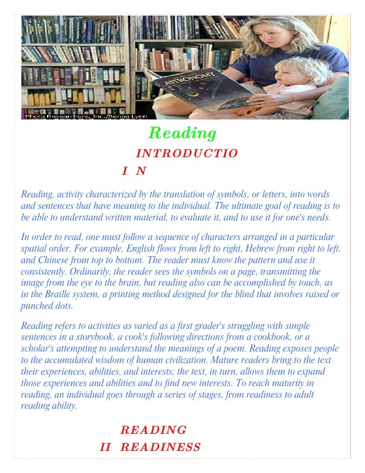 Reading                              INTRODUCTIO                            I N Reading, activity characterized by the tra...