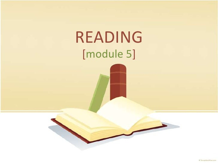 READING<br />[module 5]<br />