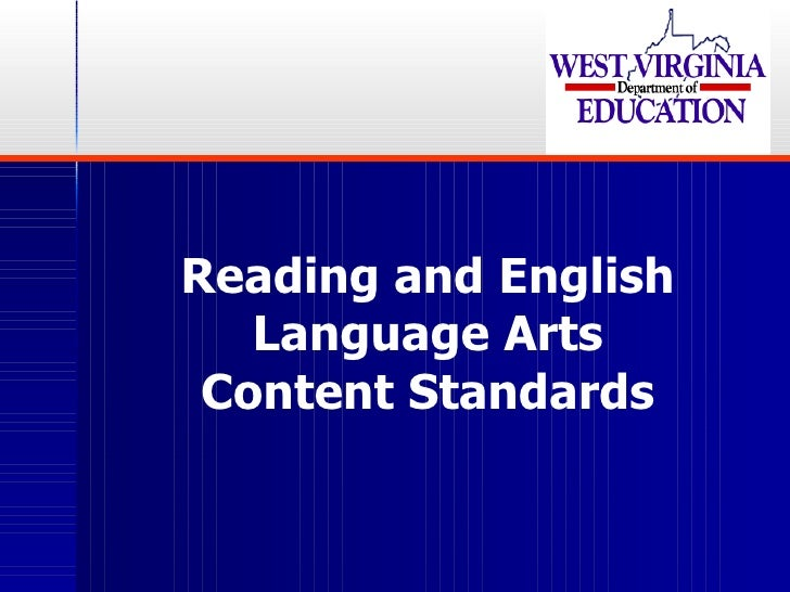 Reading and English Language Arts Content Standards