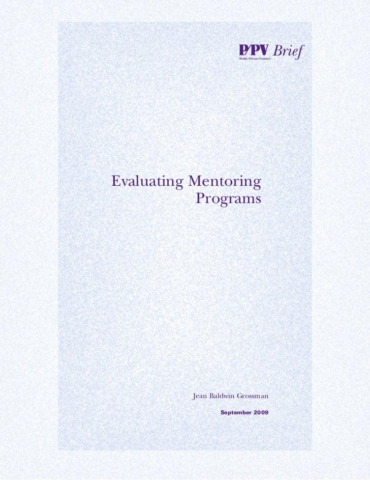Public/Private Ventures                                                BriefEvaluating Mentoring            Programs      ...