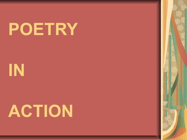 POETRY IN ACTION