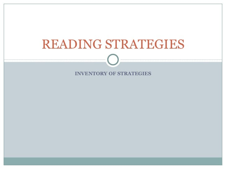 INVENTORY OF STRATEGIES READING STRATEGIES