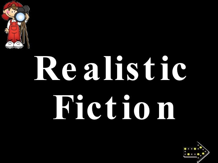 Realistic Fiction Label 33 Realistic Fiction