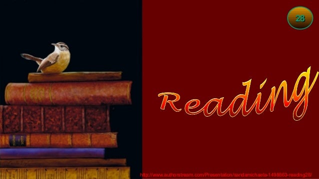 28http://www.authorstream.com/Presentation/sandamichaela-1498863-reading28/