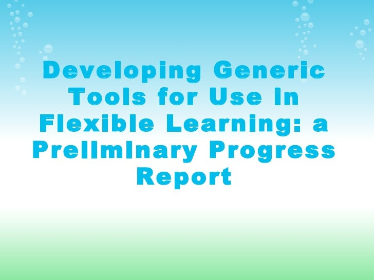 Developing Generic Tools for Use in Flexible Learning: a Preliminary Progress Report