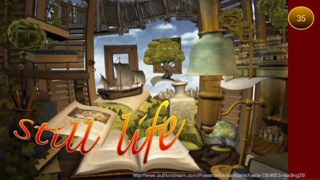 35http://www.authorstream.com/Presentation/sandamichaela-1504653-reading35/