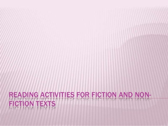Reading activities for fiction and non fiction texts