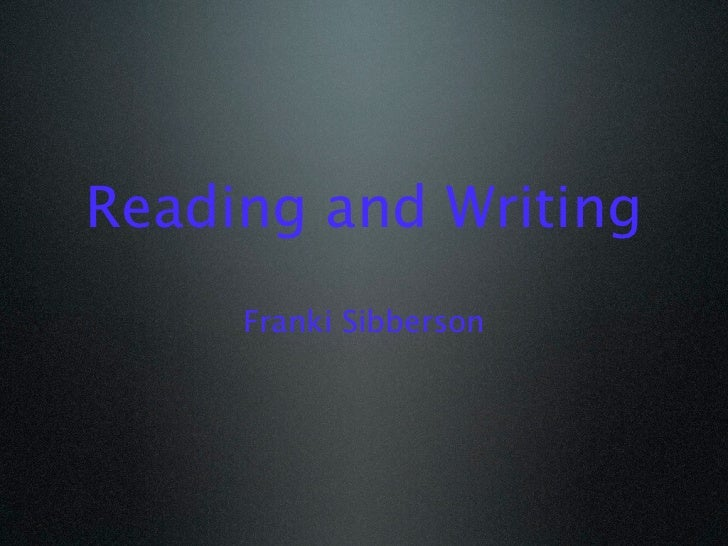 Reading and Writing     Franki Sibberson