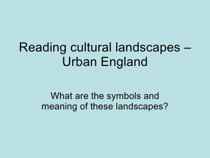 Reading Cultural Landscapes