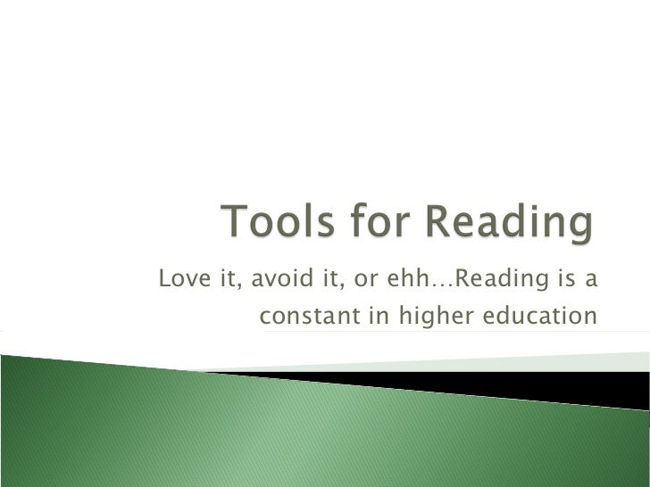 Love it, avoid it, or ehh…Reading is a constant in higher education