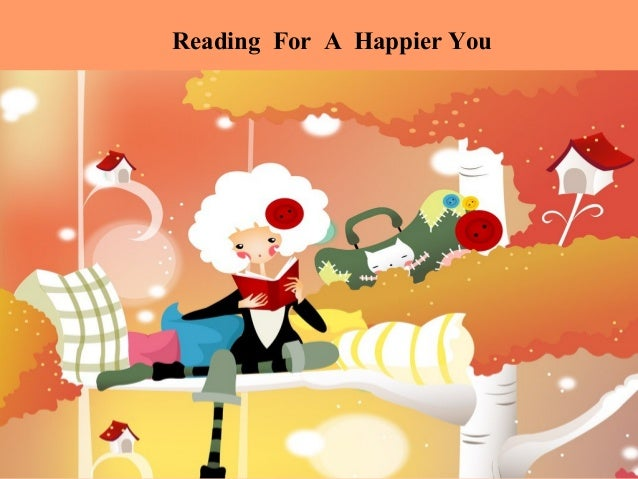 Reading For A Happier You