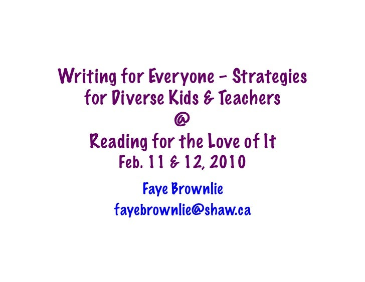 Writing for Everyone – Strategies   for Diverse Kids & Teachers                @    Reading for the Love of It         Feb...