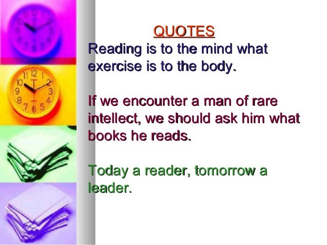 Reading Is To The Mind What Exercise Is To The Body Quote Essay