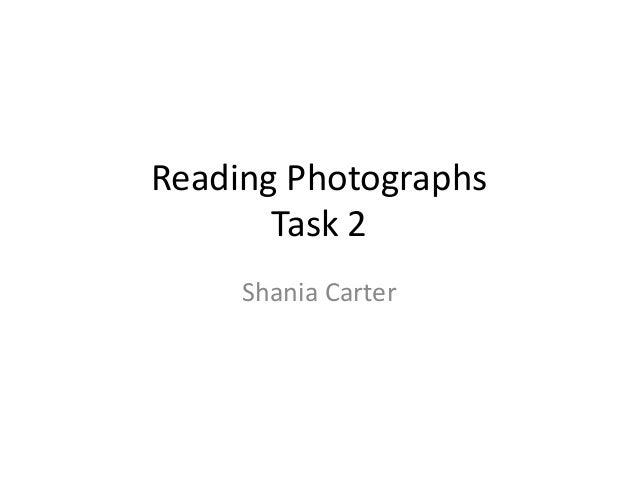 Reading Photographs Task 2 Shania Carter