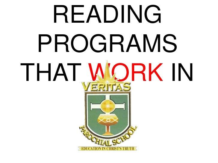 Reading programs that work in veritas final version