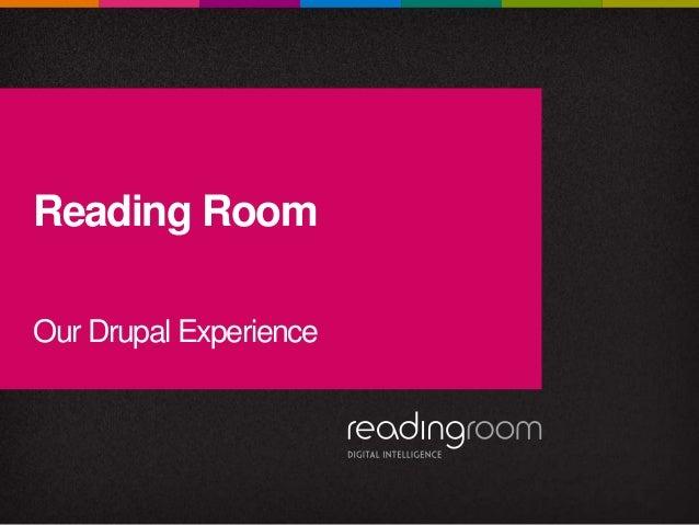 Reading Room's Drupal Expertise