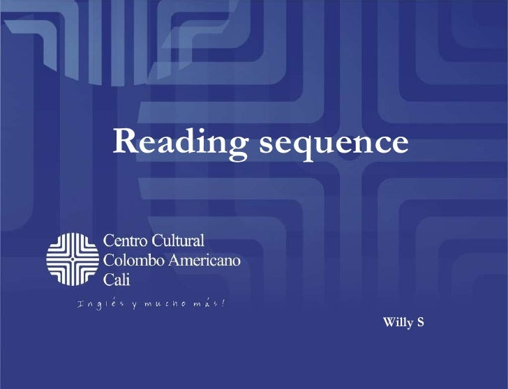 Reading sequence Willy S