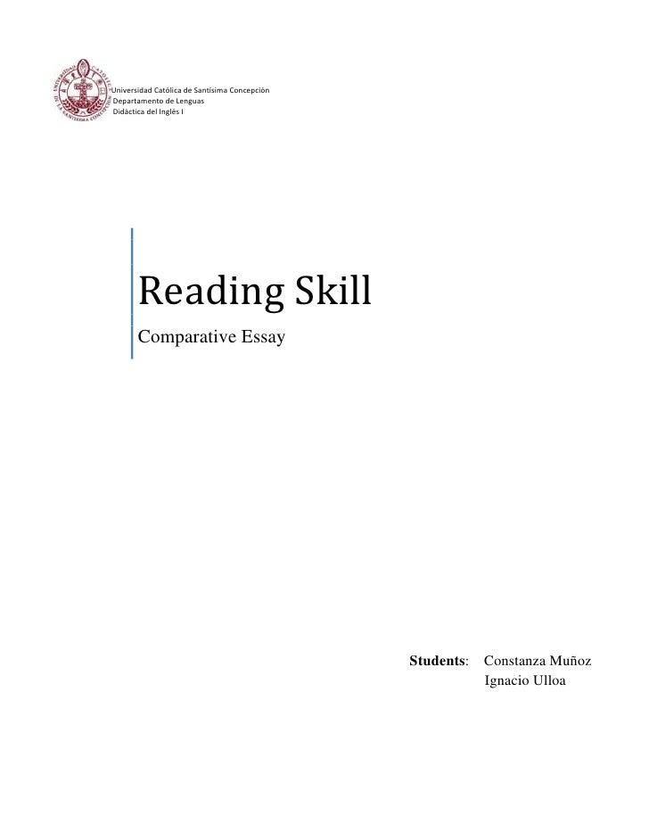Universidad Católica de Santísima ConcepciónDepartamento de LenguasDidáctica del Inglés I       Reading Skill       Compar...