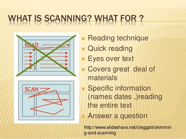 Reading skills (skimming and scanning)