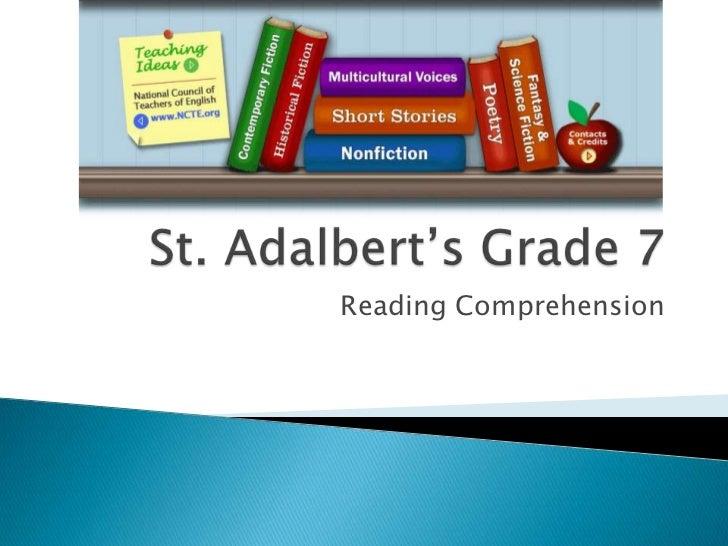 St. Adalbert's Grade 7<br />Reading Comprehension<br />
