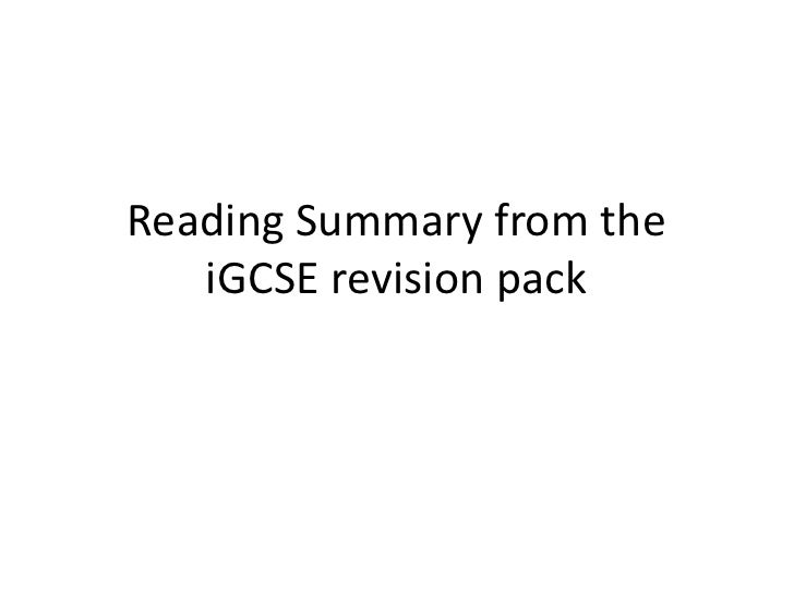 Reading summary from the i gcse revision pack