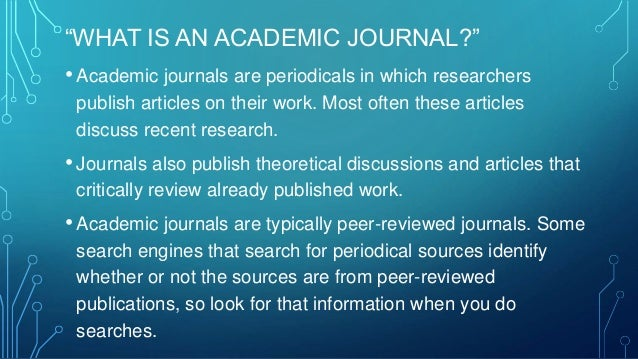 What are academic journals