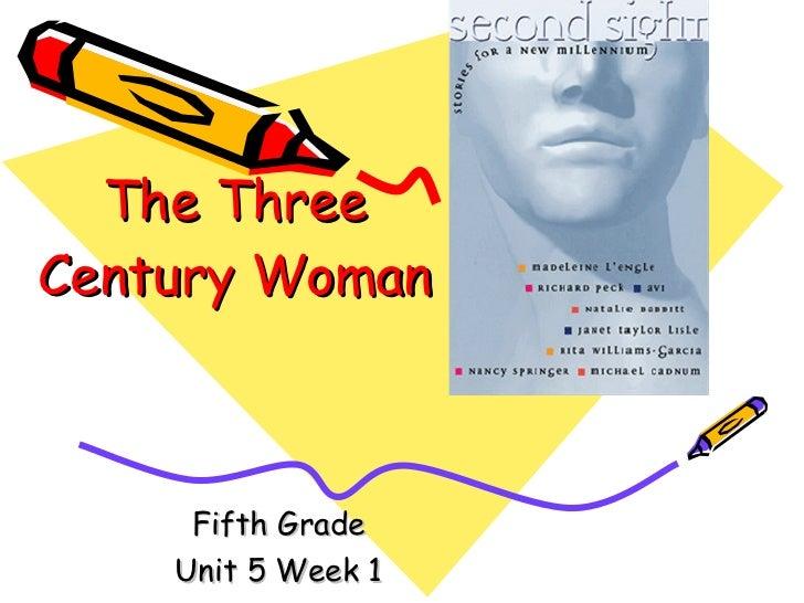 Reading  the three century woman