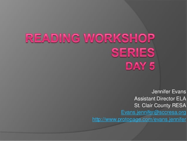Reading workshop series day 5