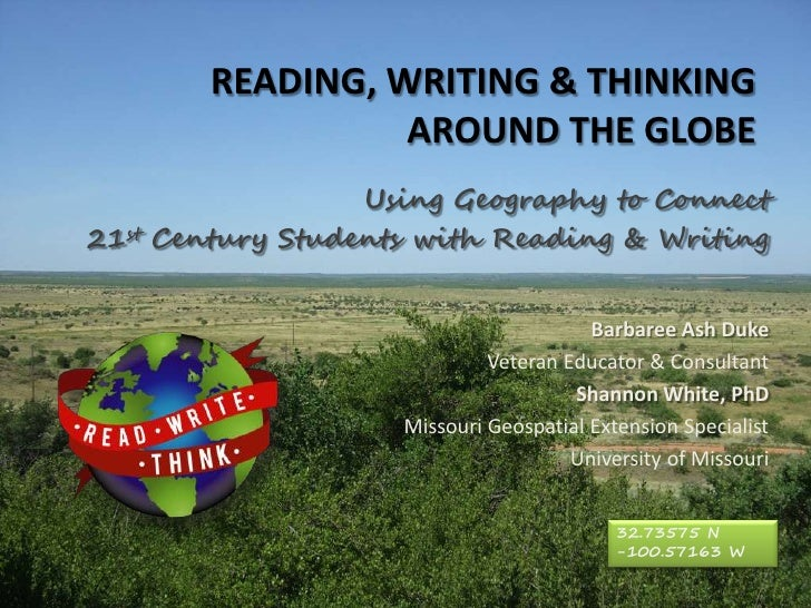 READING, WRITING & THINKING                  AROUND THE GLOBE                   Using Geography to Connect 21st Century St...