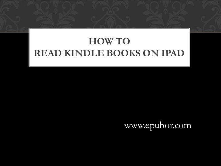 How to read Kindle books on iPad