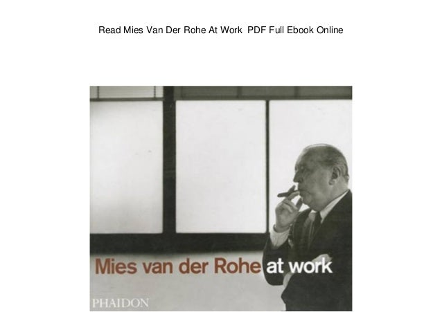 Mies van der rohe at work pdf download