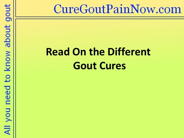 Read On the Different  Gout Cures