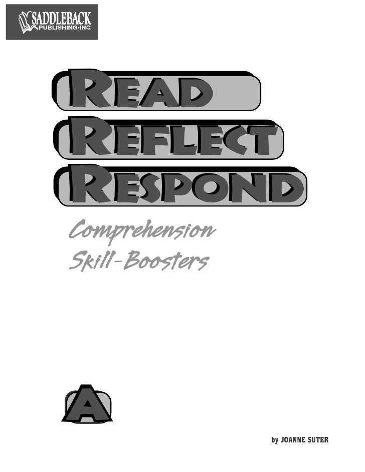 READREFLECTRESPONDComprehensionSkill-BoostersAA                 by JOANNE SUTER