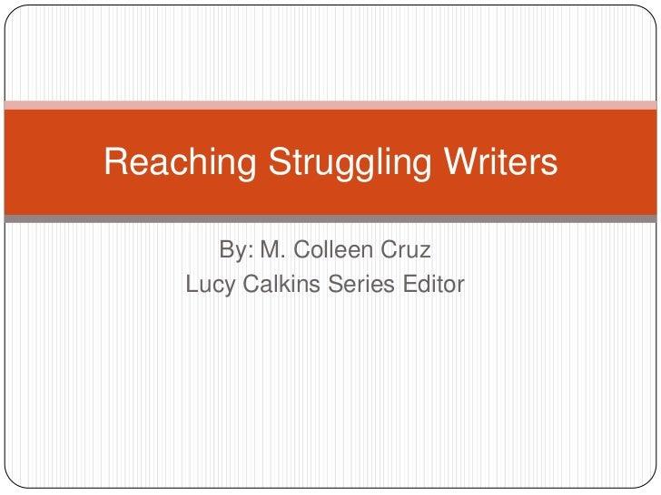 Reaching Struggling Writers